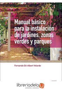 ag-manual-basico-para-la-instalacion-de-jardines-zonas-verdes-y-parques-ediciones-mundiprensa-9788484765417