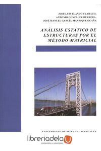 ag-analisis-estatico-de-estructuras-por-el-metodo-matricial-universidad-de-malaga-servicio-de-publicaciones-e-intercambio-cientifico-9788497474481