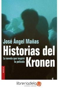 ag-historias-del-kronen-ediciones-destino-9788423337972