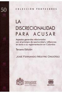 la-discrecionalidad-para-acusar-9789587164268-inte