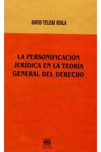 la-personificacion-juridica-en-la-teoria-general-del-derecho-9789588192604-inte