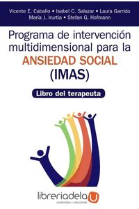 ag-programa-de-intervencion-multidimensional-para-la-ansiedad-social-imas-libro-del-terapeuta-ediciones-piramide-9788436839388