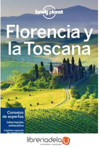 ag-florencia-y-la-toscana-consejo-de-expertos-informacion-exhaustiva-capitulo-especial-de-cocina-irani-editorial-planeta-sa-9788408180890