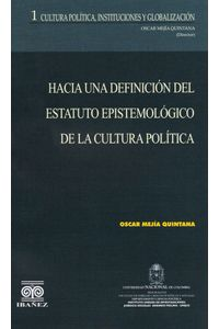 hacia-una-definicion-del-estatuto-epistemologico-de-la-cultura-politica-9789588381558-inte