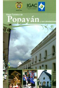 mapa-turistico-de-popayan-y-sus-alrededores-7703476002549-igac