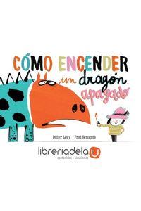 ag-como-encender-un-dragon-apagado-libros-del-zorro-rojo-9788494650642