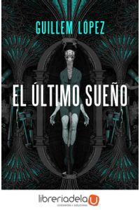 ag-el-ultimo-sueno-ediciones-minotauro-9788445005279