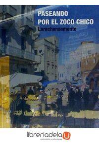 ag-paseando-por-el-zoco-chico-larachensemente-ediciones-del-genal-9788416021673