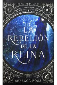 La-rebelion-de-la-reina-9788492918003-urno