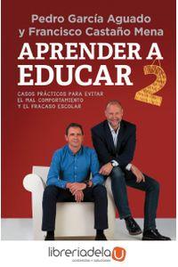 ag-aprender-a-educar-2-casos-practicos-para-evitar-el-mal-comportamiento-y-el-fracaso-escolar-punto-de-lectura-9788466338868
