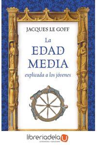ag-la-edad-media-explicada-a-los-jovenes-ediciones-paidos-iberica-9788449333316