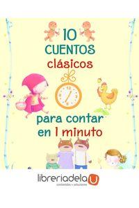 ag-10-cuentos-clasicos-para-contar-en-1-minuto-ediciones-beascoa-9788448848354