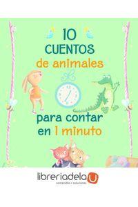 ag-10-cuentos-de-animales-para-contar-en-1-minuto-ediciones-beascoa-9788448848347