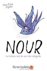 ag-nour-la-historia-real-de-una-nina-refugiada-nube-de-tinta-9788416588411