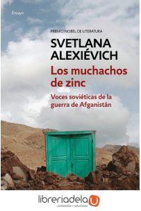 ag-los-muchachos-de-zinc-voces-sovieticas-de-la-guerra-de-afganistan-punto-de-lectura-9788466339674