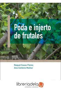 ag-poda-e-injerto-de-frutales-ediciones-mundiprensa-9788484767190