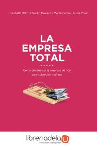 ag-la-empresa-total-como-ha-de-ser-la-empresa-hoy-para-sobrevivir-manana-profit-editorial-9788416904433
