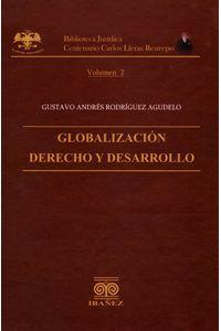 globalizacion-derecho-y-desarrollo-9789588381022-inte