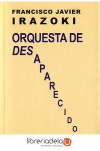 ag-orquesta-de-desaparecidos-hiperion-9788490020609