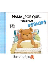 ag-mama-por-que-tengo-que-dormir-san-pablo-editorial-9788428548335