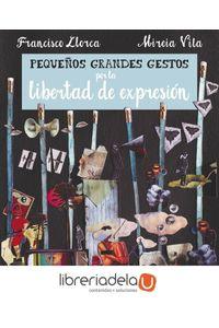 ag-pequenos-grandes-gestos-por-la-libertad-de-expresion-alba-editorial-9788490653081