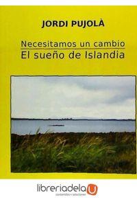 ag-necesitamos-un-cambio-el-sueno-de-islandia-ediciones-camelot-9788494440649