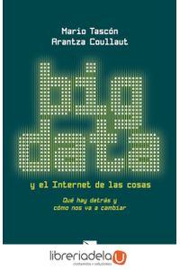 ag-big-data-y-el-internet-de-las-cosas-que-hay-detras-y-como-nos-va-a-cambiar-los-libros-de-la-catarata-9788490970744