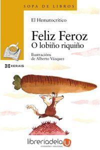 ag-feliz-feroz-o-lobino-riquino-edicions-xerais-de-galicia-sa-9788491210146