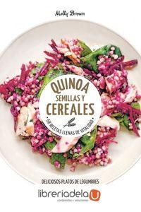 ag-quinoa-semillas-y-cereales-68-recetas-llenas-de-vitalidad-deliciosos-platos-de-legumbres-y-cereales-para-estar-en-forma-lunwerg-editores-9788416489787