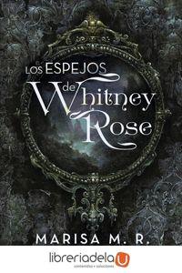 ag-los-espejos-de-whitney-rose-caligrama-9788491127802