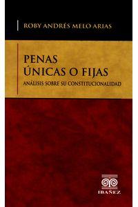 penas-unicas-o-fijas-analisis-sobre-su-constitucionalidad-9789587495904-inte