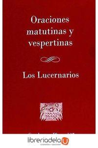 ag-oraciones-matutinas-y-vespertinas-los-lucernarios-centre-de-pastoral-liturgica-9788498058468