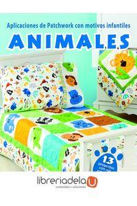 ag-aplicaciones-de-patchwork-con-motivos-infantiles-animales-editorial-el-drac-sl-9788498745573