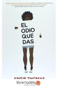 ag-el-odio-que-das-gran-travesia-9788494631573