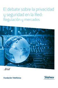 lib-el-debate-sobre-la-privacidad-y-seguridad-en-la-red-grupo-planeta-9788408129547