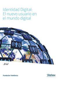 lib-identidad-digital-el-nuevo-usuario-en-el-mundo-digital-grupo-planeta-9788408129622