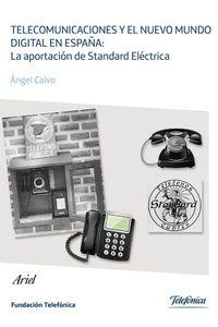 lib-telecomunicaciones-y-el-nuevo-mundo-digital-en-espana-la-aportacion-de-standard-grupo-planeta-9788408129677