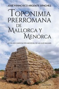 lib-toponimia-prerromana-de-mallorca-y-menorca-penguin-random-house-9788417533731