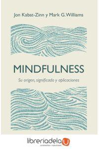 ag-mindfulness-su-origen-significado-y-aplicaciones-editorial-kairos-sa-9788499885476