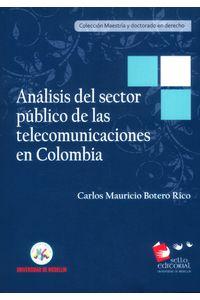 analisis-del-sector-publico-de-las-telecomunicaciones-9789588922928-udem