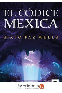 ag-el-codice-mexica-kolima-9788416994908