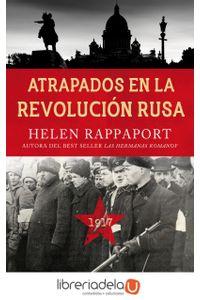 ag-atrapados-en-la-revolucion-rusa-1917-ediciones-palabra-sa-9788490615263