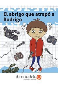 ag-el-abrigo-que-atrapo-a-rodrigo-ediciones-idampa-sl-9788494634574
