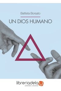 ag-un-dios-humano-ediciones-dehonianas-espana-9788416803118