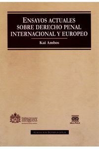ensayos-actuales-sobre-derecho-penal-internacional-y-europeo-9789587164817-inte