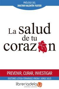 ag-la-salud-de-tu-corazon-prevenir-curar-investigar-la-esfera-de-los-libros-sl-9788491641704