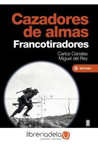 ag-cazadores-de-almas-francotiradores-editorial-edaf-sl-9788441437777