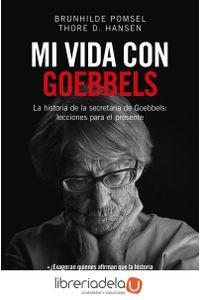 ag-mi-vida-con-goebbels-los-libros-del-lince-sl-9788494740060