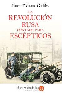 ag-la-revolucion-rusa-contada-para-escepticos-editorial-planeta-sa-9788408169437