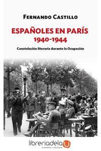 ag-espanoles-en-paris-19401944-constelacion-literaria-durante-la-ocupacion-forcola-ediciones-9788416247899